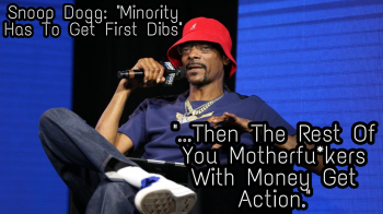Snoop Dogg Calls For Cannabis Industry Minority Clause