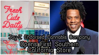 Caliva, Backed By Jay-Z, Opens First SoCal Dispensary