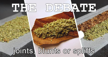 Comparing Joints, Bunts and Spliffs