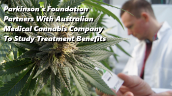 Parkinson's Foundation Partners With Australian Medical Cannabis Company To Study Treatment Benefits
