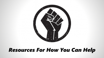 Resources For How You Can Help