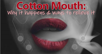 Cottonmouth: Why it happens & ways to relieve it