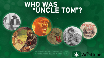 "HistoryHigh Moments In Black History: Who Was ""Uncle Tom""?"