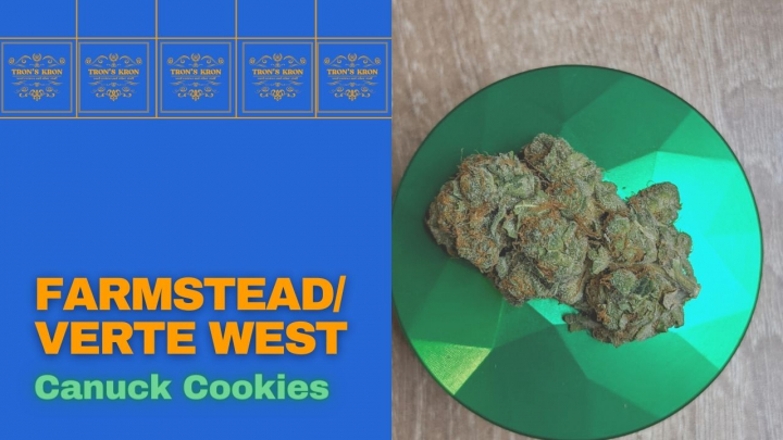 Farmstead/Verte West Canuck Cookies - Legal Cannabis Review
