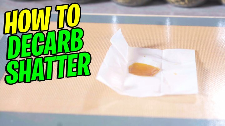 How to Decarb Shatter | Easy Method