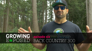 GROWING EXPOSED  S1 EP6 - BACK COUNTRY 300