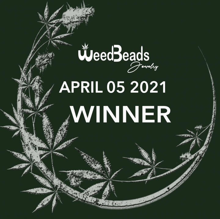 ANNOUNCEMENT- WeedBeads Giveaway WINNER April 05 2021