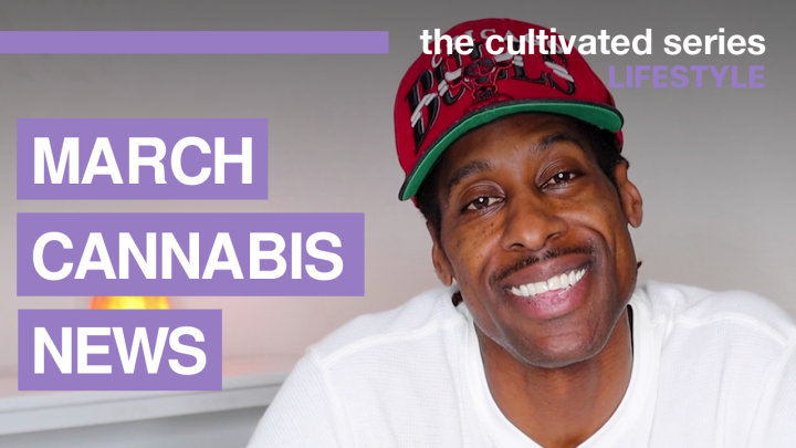 Top Cannabis Stories from March 2021