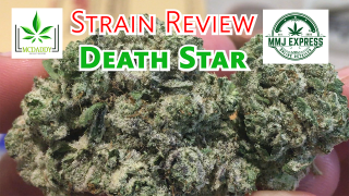 Death Star (AAAA+) from MMJ Express - Strain Review