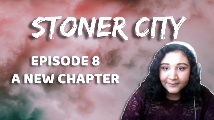 Stoner City Episode 8: A New Chapter