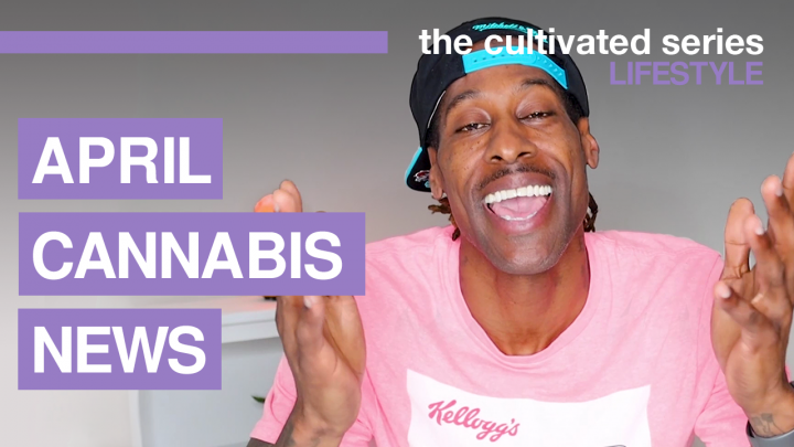 Top Cannabis News for April 2021