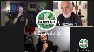 The Simpa Life Podcast Episode 28: Tommy Chong