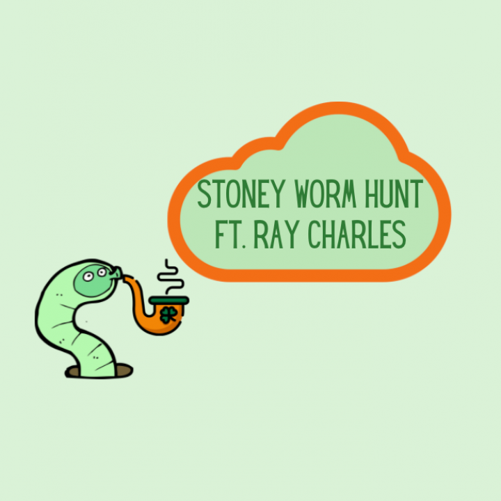 Stoney Worm Hunt w/Me (ft. Ray Charles strain review)!