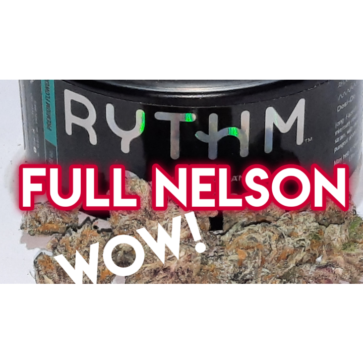 Full Nelson from Rhythm What a beautiful high!