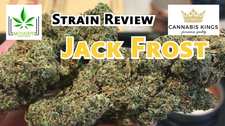 Jack Frost (AAAA+) from Cannabis Kings - Strain Review