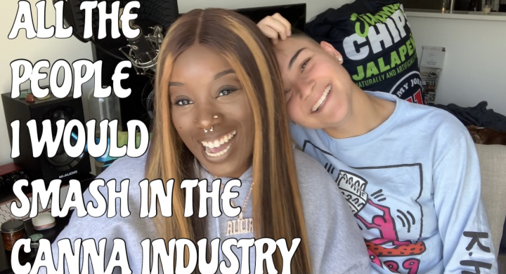 ALL THE PEOPLE IN THE CANNABIS INDUSTRY I WOULD SMASH FT. PLAINE JANE