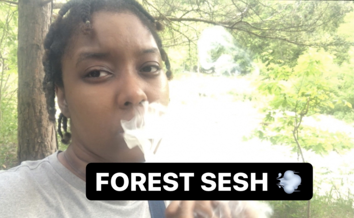 HAVING A SESH IN THE FOREST!!    PuffPuffGyal