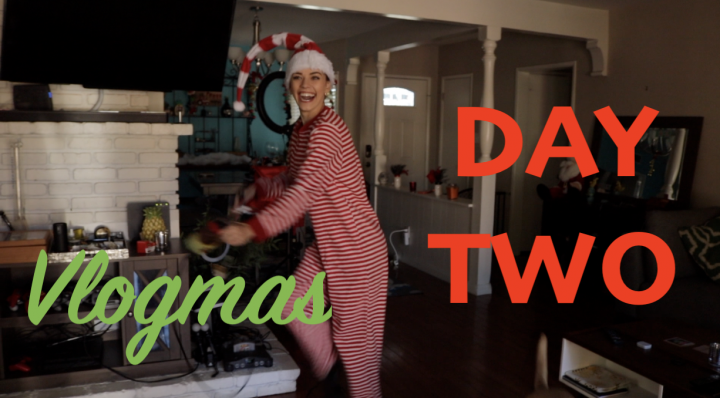 VLOGMAS DAY #2 -Getting into the Holidaze spirit