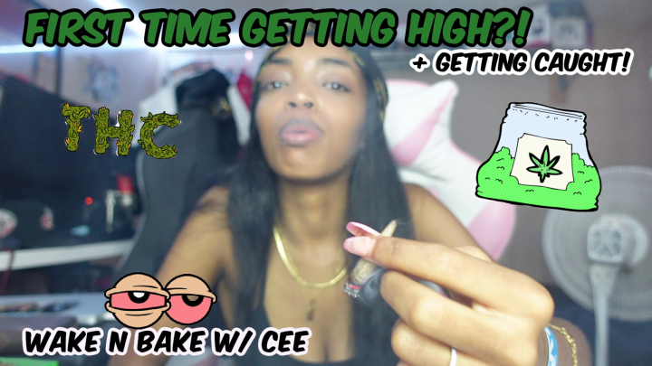 WAKE N BAKE WITH CEE: FIRST TIME GETTING HIGH?! (storytime) | CeeAndVelli