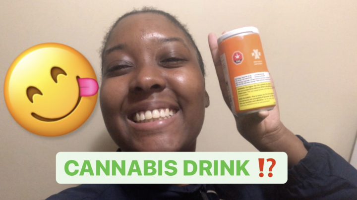 MY FIRST TIME TRYING A CANNABIS DRINK!! || PuffPuffGyal