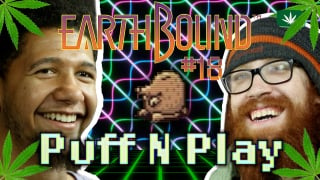 WE FIND WEED IN EARTHBOUND! - Earthbound 18 - Puff N Play