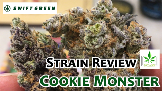 Cookie Monster from Swift Green - Cannabis Strain Review
