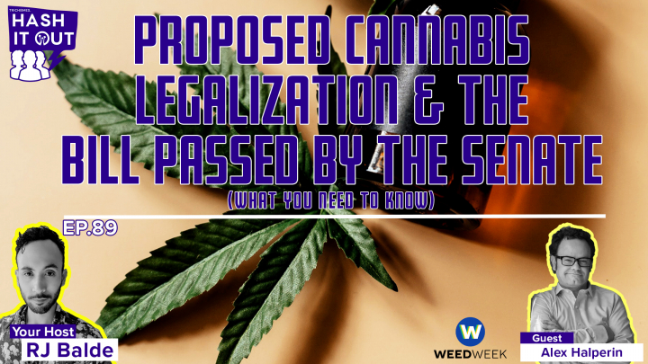 Proposed Cannabis Legalization and the Bill passed by the Senate - What You Need to Know