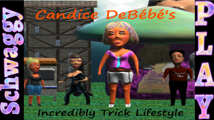 Candice DeBébé's Incredibly Trick Lifestyle   Schwaggy Play