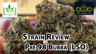 Pre 98 Bubba (LSO) from Order Weed Online - Cannabis Strain Review