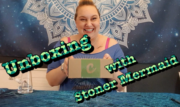 Unboxing with Stoner Mermaid - Cannabox August 2021