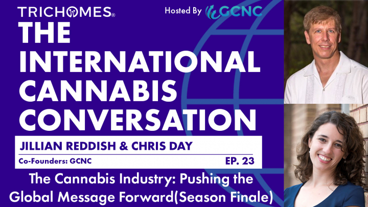 The Cannabis Industry: Pushing The Message Forward (Season Finale)
