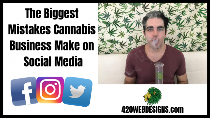 The Biggest Mistakes Cannabis Businesses Make on Social Media