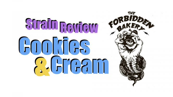 Cookies & Cream Strain Review!