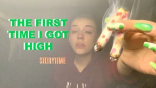 THE FIRST TIME I GOT HIGH storytime