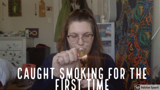 CAUGHT SMOKING WEED FOR THE FIRST TIME // STORYTIME