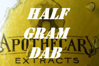 Half Gram Dab (turned out to be more, woops)