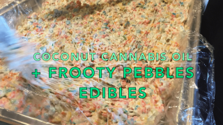 How To Make Cannabis Infused Coconut Oil + Frooty Pebble Edibles!