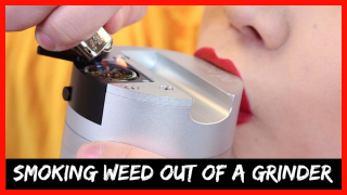 Smoking Weed Out Of A Grinder