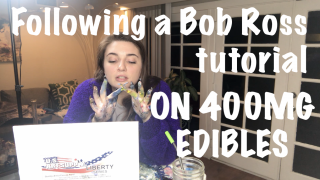 400MG EDIBLES VS BOB ROSS