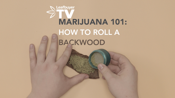 Marijuana 101: How to Roll a Backwoods Blunt