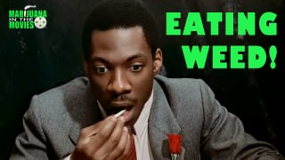 Marijuana in the Movies - EATING WEED!