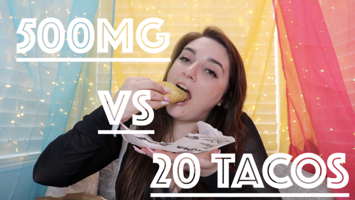 Mac VS 20 Tacos and 500mg