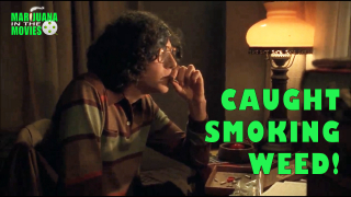 Marijuana inthe Movies - CAUGHT SMOKING WEED!
