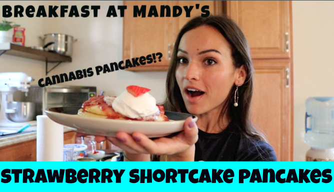 Cannabis STRAWBERRY SHORTCAKE PANCAKES - Mandy Cannabis