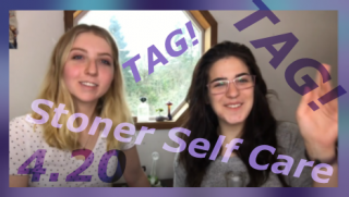 4.20 Stoner Self Care TAG! by Q