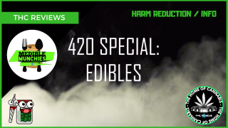 420 SPECIAL: Edibles (Types & Dosing) [ Medible Munchies - Harm Reduction]