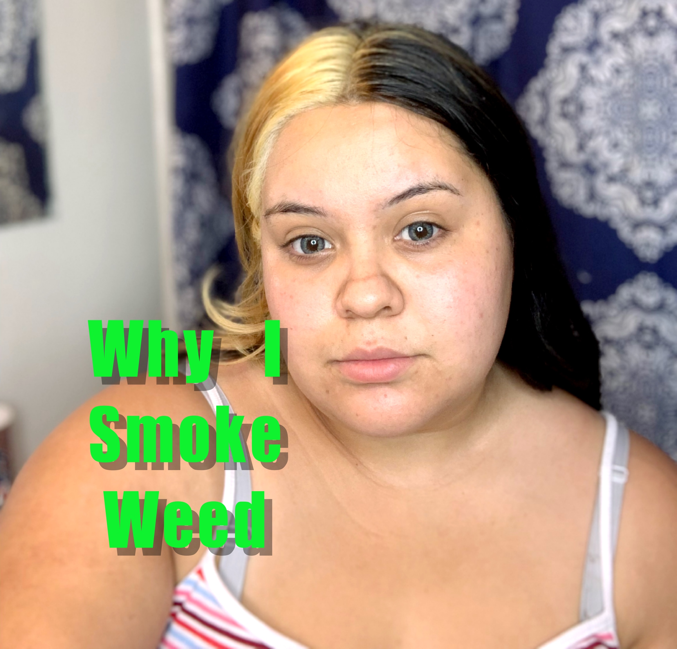 when i started smoking and why I feel it helps