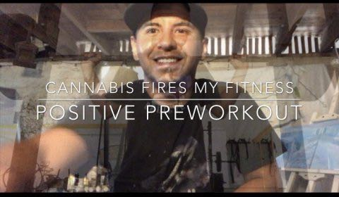 Cannabis Fires My Fitness #2