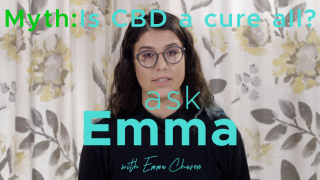 Ask Emma: Is CBD a cure all?