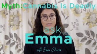 Ask Emma? Is Cannabis Deadly?